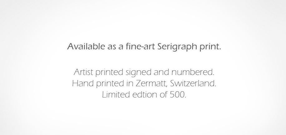 Fine-art Limited Edition Serigraph print. Hand made in Zermatt, Switzerland by the artist Chris Banford.